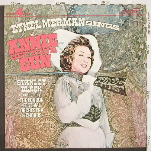 Annie Get Your Gun: Ethel Merman, FOC, London(XPS 905), UK/US, 73 - LP - B9765 - 7,50 Euro