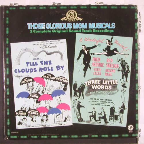 Till TheCloudsRollBy+3 Little Words: Those Glorious MGM Musicals, Foc, MGM(2-SES-45-ST), US, 73 - 2LP - B9854 - 9,00 Euro