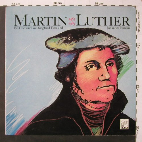 Martin Luther - Ein Oratorium v.: Siegfried Fietz u. J.Jourdan, Abakus(90 050), D,Booklet,  - LP - C3515 - 6,00 Euro