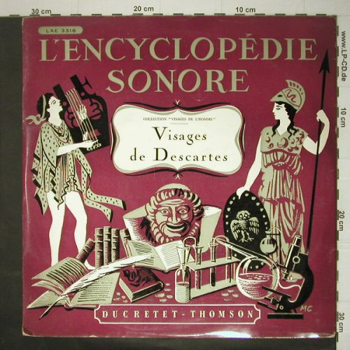 Visages de Descartes: L'Encyclopedie Sonore, Ducretet Thomson(LAE 3318), F, 1953 - LP - C5599 - 5,00 Euro
