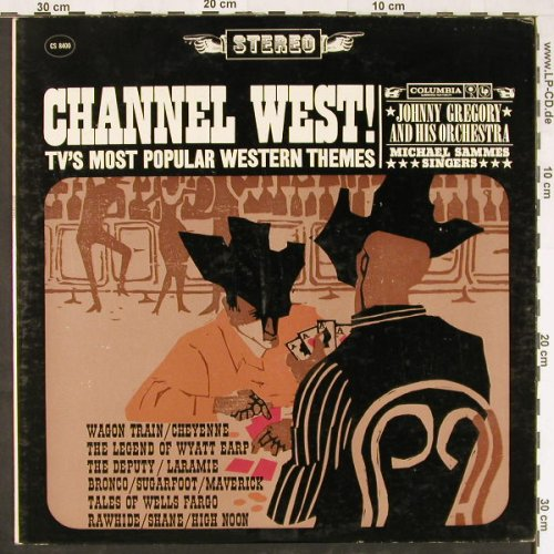 Gregory,Johnny - Channel West: Popular TV Western Themes, Columbia(CS 8400), US,  - LP - E1869 - 7,50 Euro