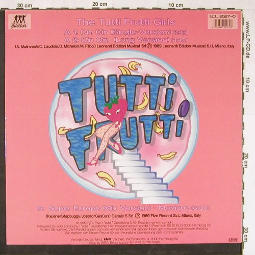Tutti Frutti - Girls: Cin Cin *2 / Super Europe Mix, Edelton(EDL 2527-0), D, 1990 - 12inch - E2092 - 5,00 Euro