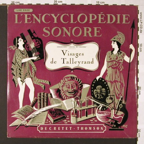 Visages de Talleyrand: L'Encyclopedie Sonore, Ducretet Thomson(LAE 3322), F, 1953 - LP - E6858 - 4,00 Euro