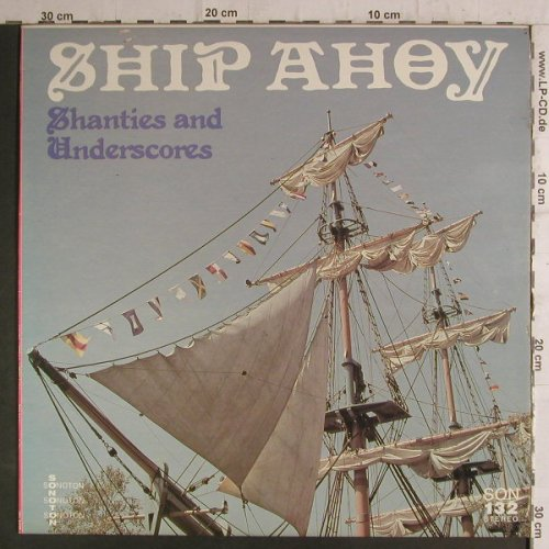 V.A.Ship Ahoy: Shanties and Underscores, instrum., Sonoton(SON 132), D,  - LP - F6806 - 5,00 Euro