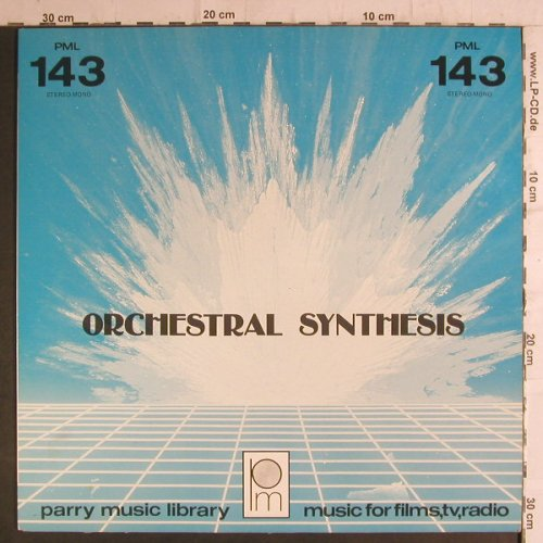 Orchestral Synthesis: Musik for Films,TV,Radio, Parry Musik Library(PML 143), CDN, 1986 - LP - F6828 - 4,00 Euro
