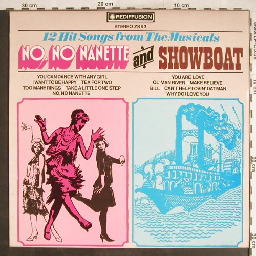 No,No Nanette and Showboat: 12 Hit Songs fron the Musicals, Rediffusion(ZS 93), UK, 1971 - LP - H6942 - 5,00 Euro