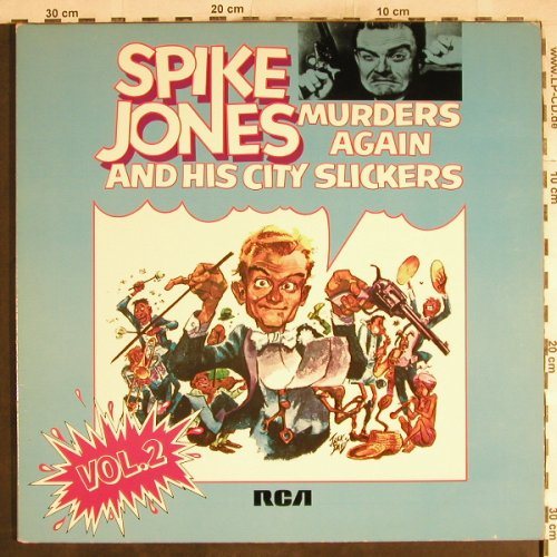 Jones,Spike & his City Slickers: Murders Again,Foc, Vol.2,Ri, RCA(NL89354(2)), D, 1973 - 2LP - H7706 - 7,50 Euro