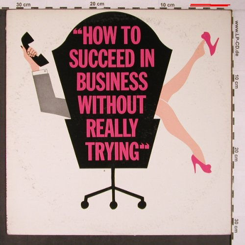 How To Succeed In Business Without: Really Trying, vg-/vg+, RCA Victor(LOC-1066), US, 1963 - LP - X6270 - 7,50 Euro