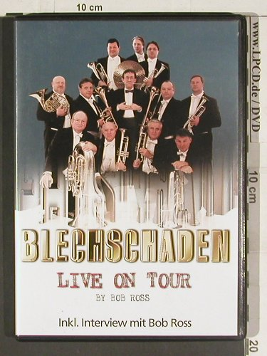 Blechschaden: Live on Tour, by Bob Ross, Koch(), EU, 2004 - DVD-V - 20164 - 7,50 Euro