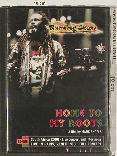 Burning Spear: Home to my Roots,RSA 2000/LiveParis, Burning Music,Ab18(NTVD2010), FS-New, 2004 - DVD-V - 20010 - 10,00 Euro