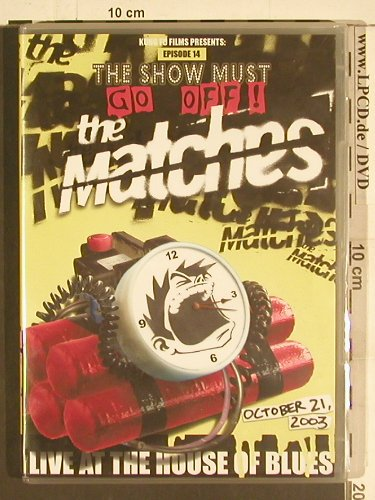 Matches: Live at the House of Blues, Kung Fu(78827-9), UK, Ab 18, 2004 - DVD-V - 20009 - 7,50 Euro