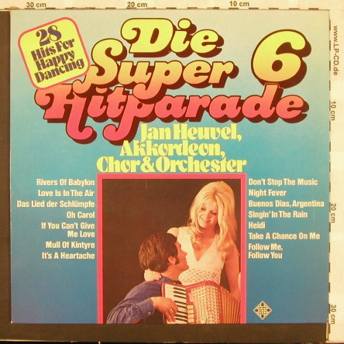 Heuvel,Jan: Die Super Hitparade 6, Telef.(6.23568 AF), D, 78 - LP - A7454 - 4,00 Euro