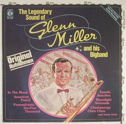 Miller,Glenn: The Legendary Sound Of, K-tel(TG 1357), D, 1981 - LP - B385 - 4,00 Euro