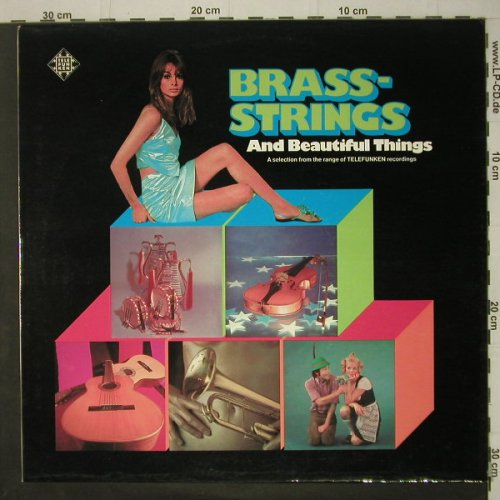 V.A.Brass-Strings: and Beautiful Things, Telefunken(TST 77 907), D, 1973 - LP - C6626 - 5,00 Euro