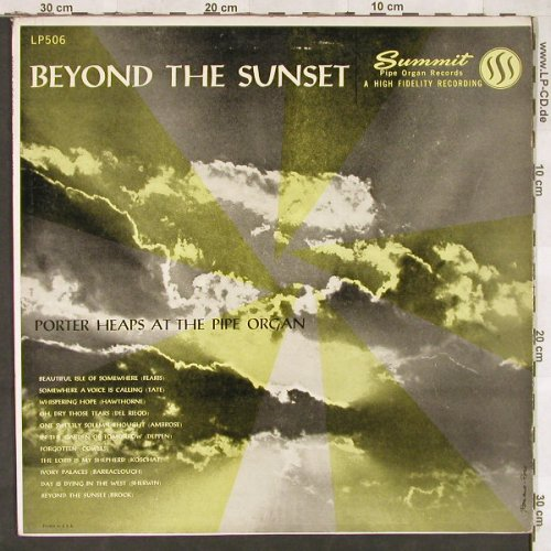 Heaps,Porter at the Pipe Organ: Beyond The Sunset, Summit(LP506), US,  - LP - C6684 - 6,00 Euro