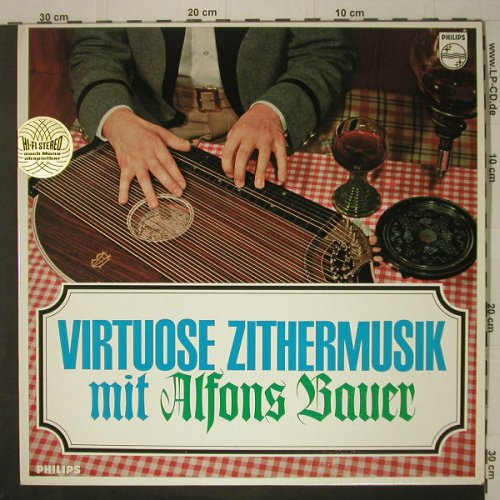 Bauer,Alfons: Virtuose Zithermusik, Philips(843 721 PY), D, 1967 - LP - C6950 - 6,00 Euro
