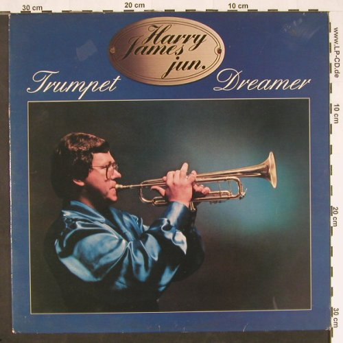James, Harry jun.: Trumpet Dreamer, Aladin(85 284), NL, 1981 - LP - C9656 - 6,00 Euro