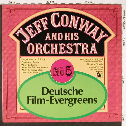 Conway,Jeff and his Orchestra: Deutsche Film-Evergreens - No.5, Hansa(204 115-241), D, 1981 - LP - E1452 - 5,00 Euro