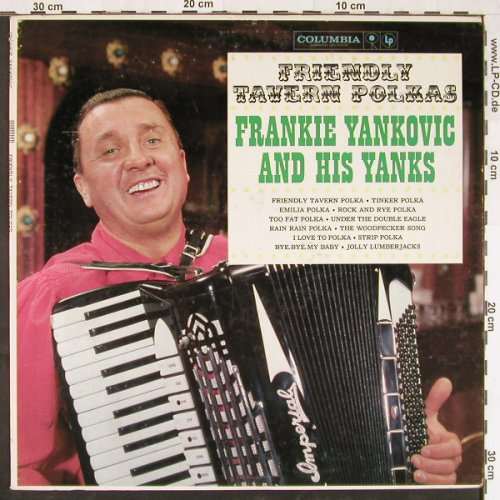 Yankovic,Frankie and his Yanks: Friendly Tavern Polkas - Mono, Columb.(CL 1551), US,  - LP - E1844 - 6,00 Euro