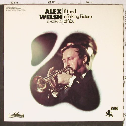 Welsh,Alex & his Band: If I Had A Talking Picture Of You, Black Lion(28 420-8 U), D, 1971 - LP - E5602 - 7,50 Euro