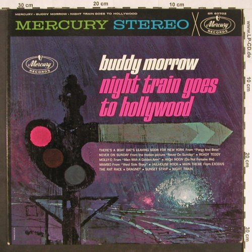 Morrow,Buddy: Night Train Goes To Hollywood, Mercury(SR 60702), US,  - LP - E610 - 15,00 Euro