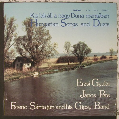 Gyulai,Erzsi / Janos Pere: Hungarian Songs and Duets, Qualiton(SLPM 10204), H, 1985 - LP - F2100 - 5,00 Euro