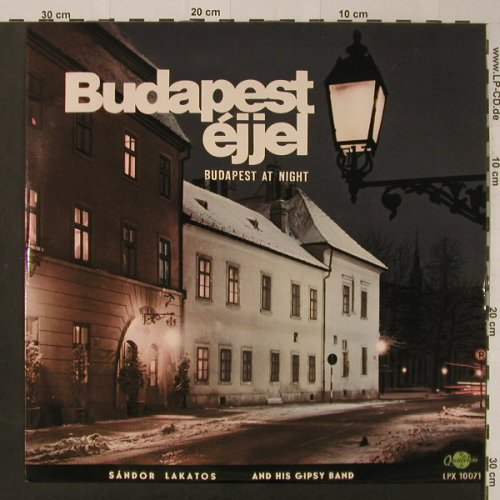Lakatos,Sandor and his Gipsy Band: Budapest at Night, Qualiton(LPX 10071), H,  - LP - F4085 - 6,00 Euro