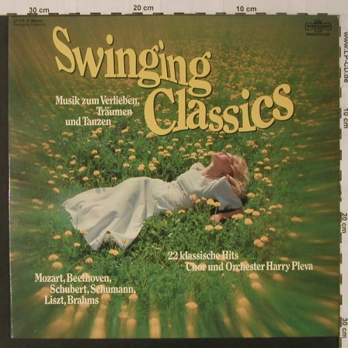 Pleva Chor & Orch.,Harry: Swinging Classics, Club-Ed., Intercord(27 774-9), D, 1975 - LP - F4699 - 5,50 Euro