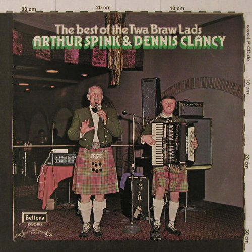 Spink,Arthur & Dennis Clancy: The Best of t. Twa Braw Lads, Beltona(Sword)(SBE 188), UK, 1976 - LP - F5011 - 7,50 Euro