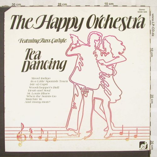 Happy Orchestra feat.Russ Carlyle: Tea Dancing, Co, Sunnyvale(9330-324), US, 1977 - LP - F6680 - 5,00 Euro