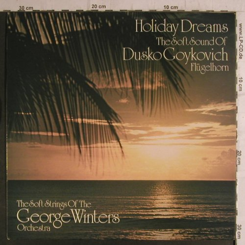 Winters Orchestra,George: Holiday Deams-Dusko Goykovich, Intersound(ISST 124), D, m-/vg+,  - LP - F6851 - 6,00 Euro
