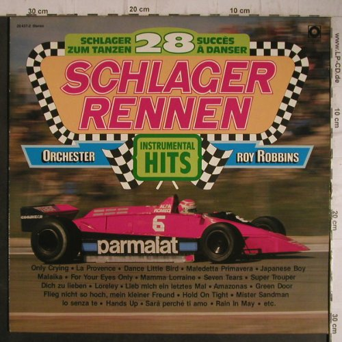 Robbins Orchester,Roy: Schlager Rennen,instrum.Hits, Sonocord(28 437-2), D, 1982 - LP - F7457 - 4,00 Euro