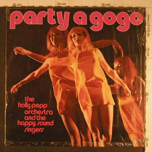 Holly Pepp Orch&Happy Sound Singers: Party a gogo, Hillgrove Music(TS 711), D,  - LP - F8205 - 4,00 Euro