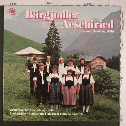 Bärgjodler Aeschiried: LändlerkapelleSpietz,Sami Luginbühl, Tell Records(TLP 5282), CH,  - LP - F8379 - 9,00 Euro