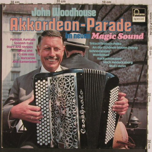 Woodhouse,John: Akkordeon-Parade i.neuen MagicSound, Fontana Sp.(6428 117), D,  - LP - F8433 - 6,00 Euro