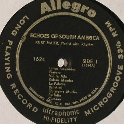 Maier,Kurt - Pianist with Rhythm: Encores of South America, vg-/m-, Allegro(1624), US,  - LP - F9871 - 5,00 Euro