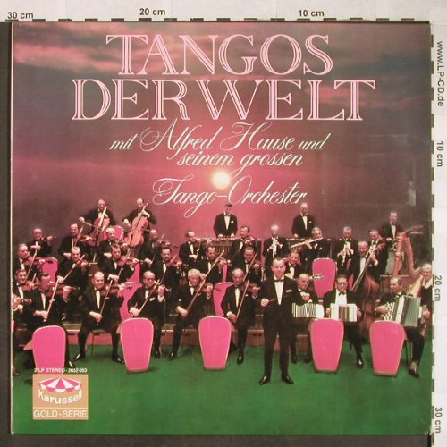 Hause,Alfred & Großes Tango Orch.: Tangos Der Welt, Foc, Karussell(2652 053), D, 1973 - 2LP - F9919 - 7,50 Euro
