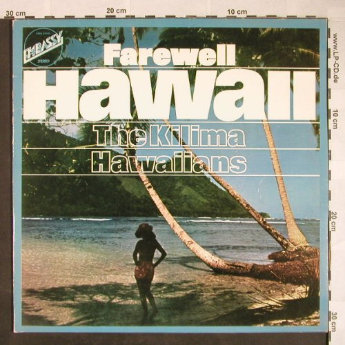 Kilima Hawaiians: Farewell Hawaii, Embassy(EMB 31010), NL, Ri, 1966 - LP - F9970 - 7,50 Euro