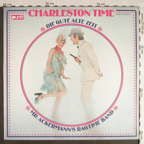 Mr.Ackermann's Ragtime Band: Charlston Time, Punkt(05 22256-3), D, 1974 - LP - H107 - 5,00 Euro