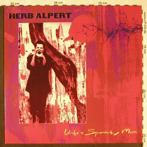 Alpert,Herb: Under A Spanish Moon, AM(395 209-1), , 1988 - LP - H1902 - 6,00 Euro