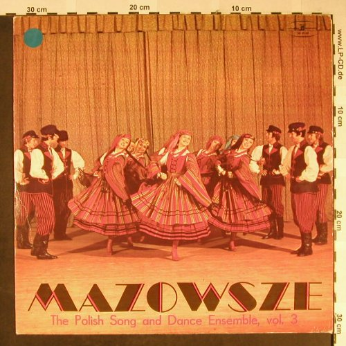 Polish Song & Dance Ensemble: Vol.3 - Mazowsze, Muza(SX 0143), PL,  - LP - H2223 - 5,00 Euro