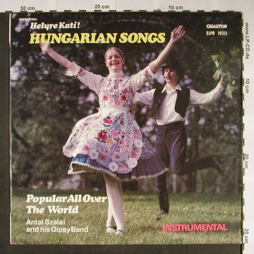 Szalai,Antal and his Gipsy Band: Hungarian Songs popular all over..., Qualiton(SLPD 10211), H, 1986 - LP - H2266 - 6,50 Euro