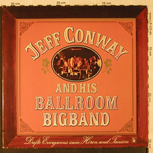 Conway,Jeff & his Ballroom Big Band: Dufte Evergreens zum Hören u.Tanzen, Hansa(27 481 XBT), D, 1976 - 2LP - H3053 - 7,50 Euro