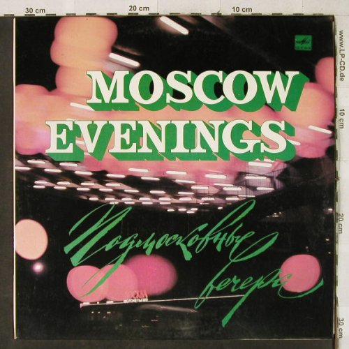 V.A.Moscow Evenings: Songs by Soviet Composers, Melodia(CMO3187-88), UDSSR,  - LP - H3654 - 5,00 Euro