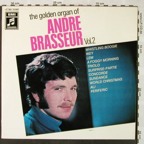 Brasseur,Andre: The Golden Organ Of-Vol.2, EMI/Columbia(C 062-10 509), D, vg+/m-,  - LP - H5219 - 6,50 Euro