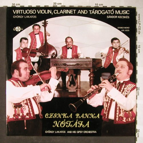 Lakatos,Sandor and his Gipsy Orch.: Virtuoso Violin,Clarinet&Tarogato, Qualiton(LPX 10125), H,  - LP - H5712 - 6,00 Euro