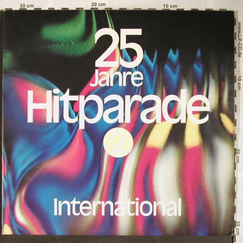 V.A.25 Jahre Hit Parade: 2 - International, Foc², S*R(64 894), D, 1976 - 3LP - H5819 - 7,50 Euro