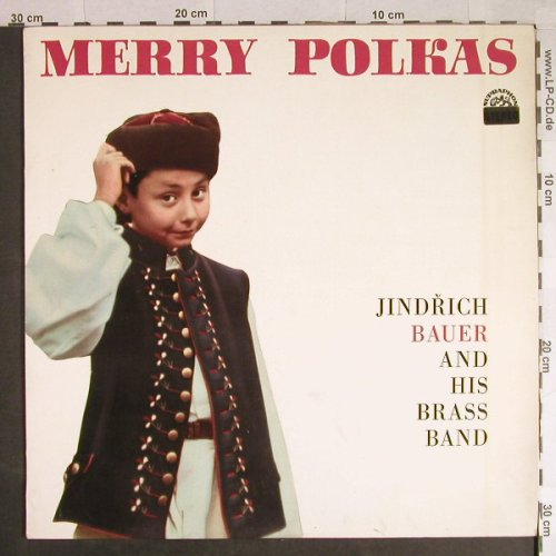 Bauer,Jindrich and his Brass Band: Merry Polkas, vg+/vg+, Supraphon(SUA ST 54844), CZ, 1967 - LP - H592 - 5,50 Euro