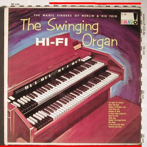 Merlin & His Trio: The Swinging Organ, m-/Cover VG--, Bravo(K-126), US,  - LP - H6051 - 5,00 Euro