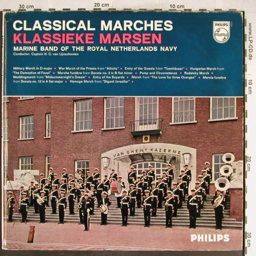 Marine B.o.t. Royal NetherlandsNavy: Classical Marches, Foc, m-/VG+, Philips(P 12 904 L), NL,  - LP - H6626 - 4,00 Euro